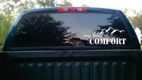 My Kind of Comfort Vinyl Decal