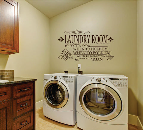 Laundry Gotta Know When to Fold Em Wall Decal