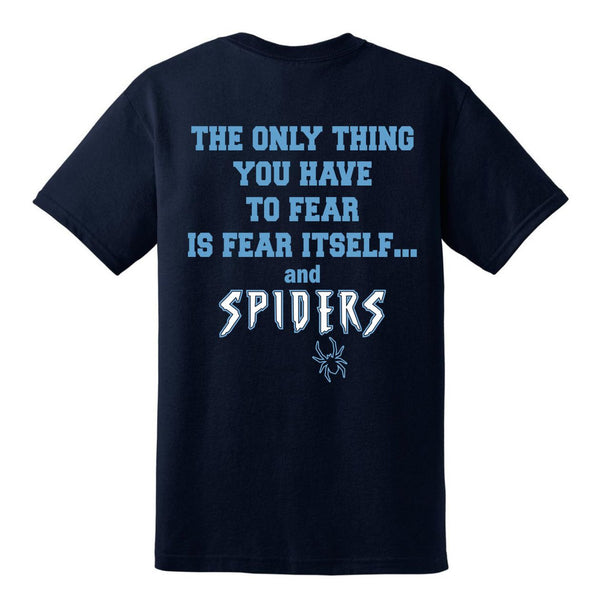 Spiders Fear Tee