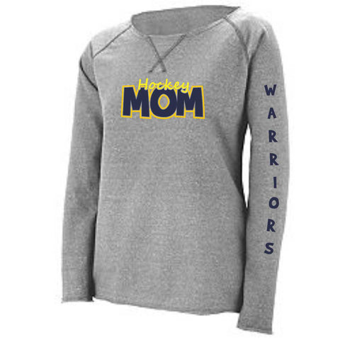 Warriors Hockey Mom Ladies French Terry Sweatshirt- Matte or Glitter