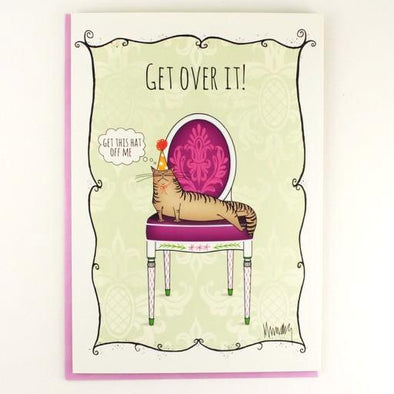 Get over it! Birthday Card