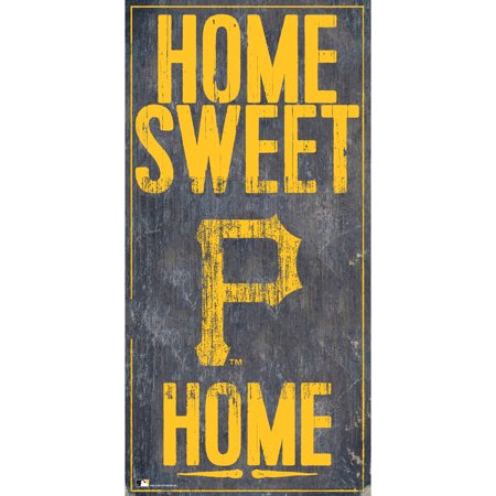 MLB Pittsburgh Pirates 6'' x 12'' Home Sweet Home Sign