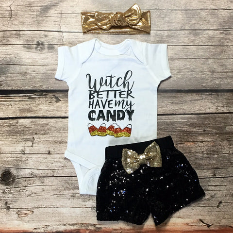 Witch Better Have My Candy Baby or Toddler Shirt