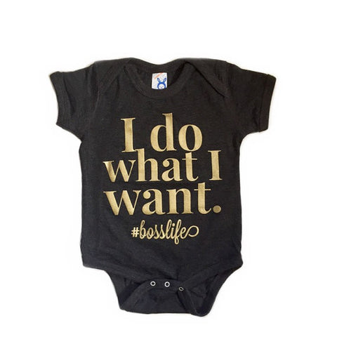 I Do What I Want #bosslife Infant Bodysuit - Chamomile + Roses