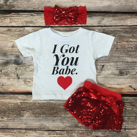 I Got You Babe Infant and Toddler T-Shirt