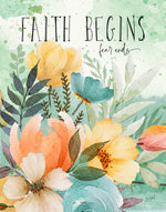 Faith Begins Art Print