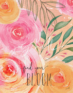 Find Your Bloom Art Print