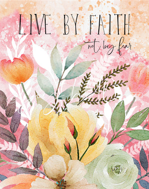 Live By Faith Art Print