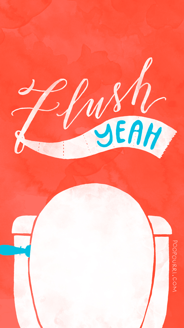 Flush Yeah - Poo Wallpaper