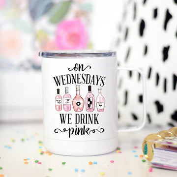 Mugs (Insulated Metal) -  Wednesdays We Drink Pink - 12oz