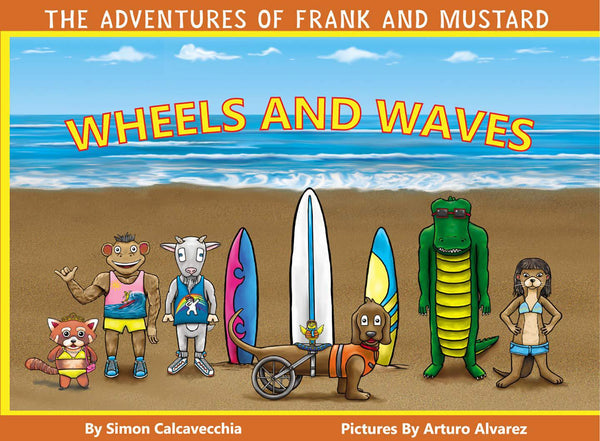 Books (Hard Cover) - The Adventures of Frank and Mustard: Waves and Wheels