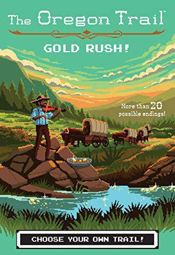 Book (Hard Cover) - The Oregon Trail: Gold Rush!