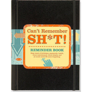 Books (Adult) - Can't Remember Sh*t!: Reminder Book