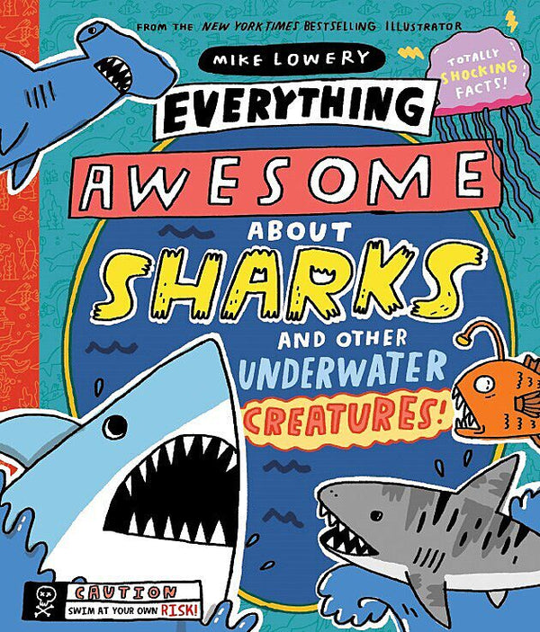Book (Hard Cover) - Everything Awesome About Sharks