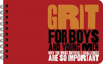 PS Books - Grit for Boys and Young Men: Why The Most Difficult Challenges Are So Important