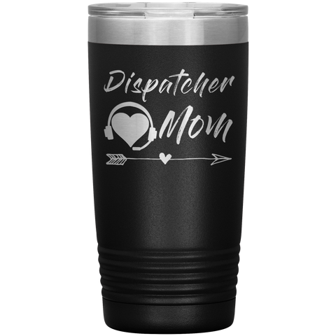 Dispatcher Mom Tumbler