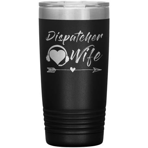 Dispatcher Wife Tumbler