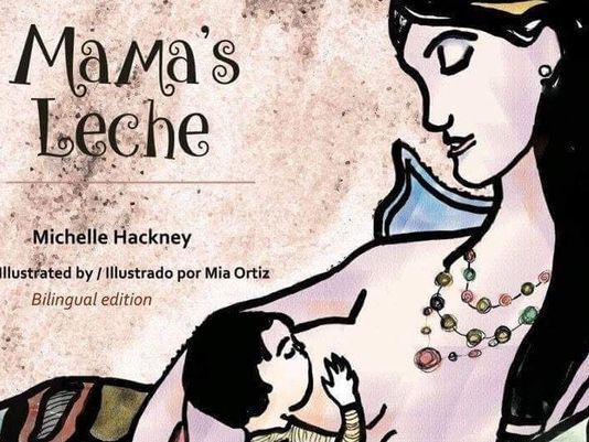"""Mama's Leche"" bilingual book"