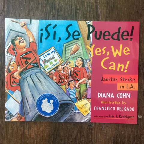Si, Se Puede! Yes, We Can!