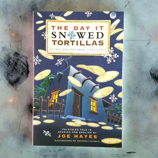 """The Day It Snowed Tortillas"" bilingual book"