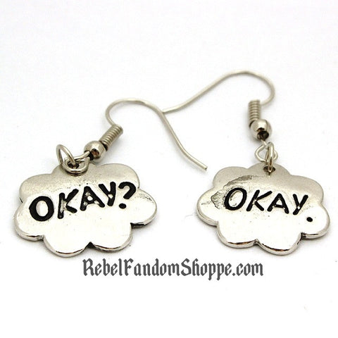 Okay? Okay Earrings
