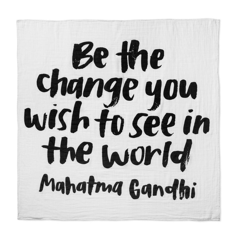 """Be the Change..."" Swaddle Blanket"