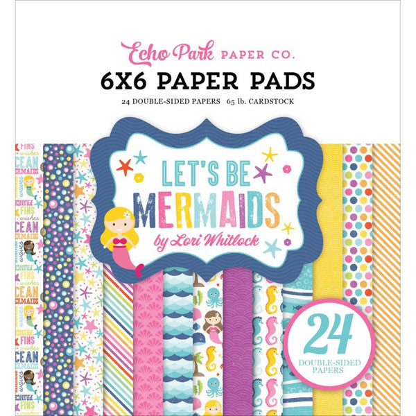 Echo Park Let's Be Mermaids 6x6 Paper Pad - The Heart Desires
