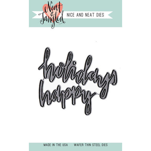 Neat & Tangled Happy Holidays Dies - The Heart Desires
