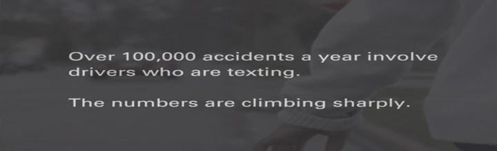 Changing someone's life can be easy… Texting while driving…