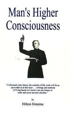 Man's Higher Consciousness