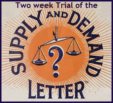 Two Week Trial of The Supply and Demand Letter