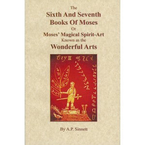 Sixth And Seventh Books Of Moses, The