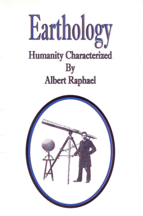 Earthology, Humanity Characterized