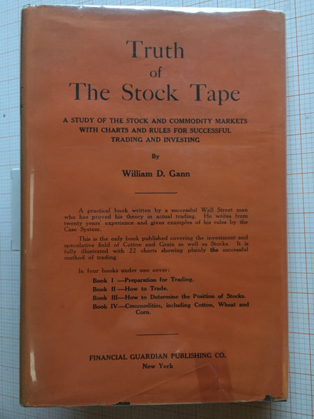 Truth of the Stock Tape - W.D. Gann -1923 Signed First Edition