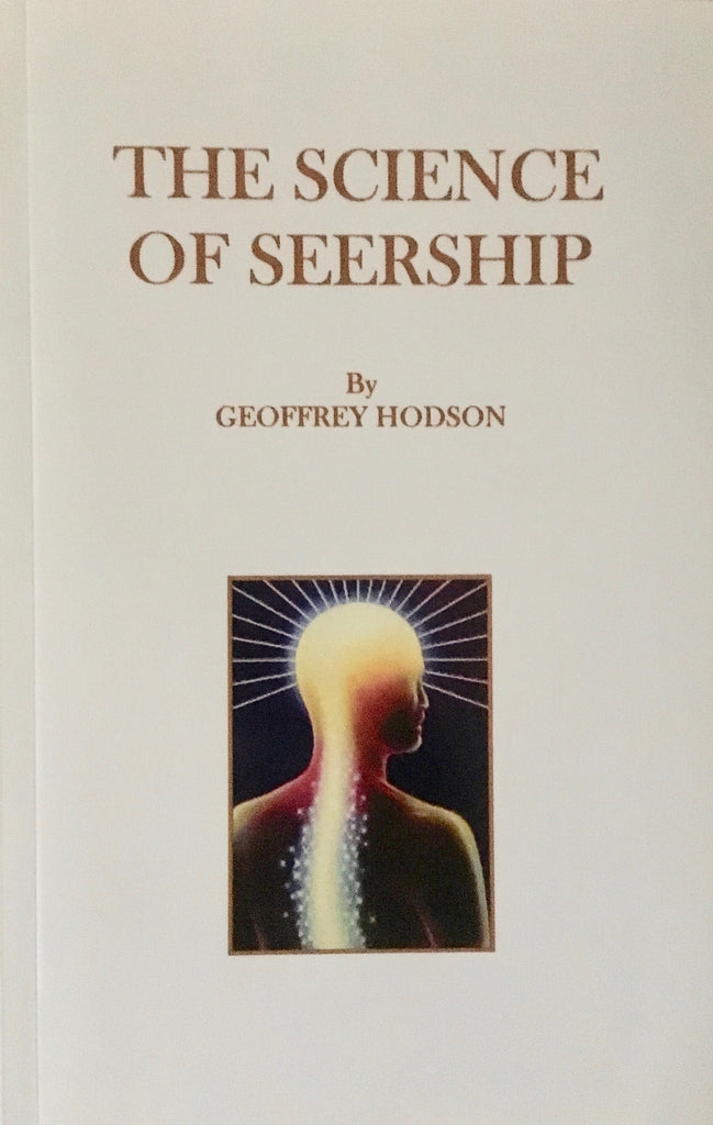 Science of Seership, The - by Geoffrey Hodson