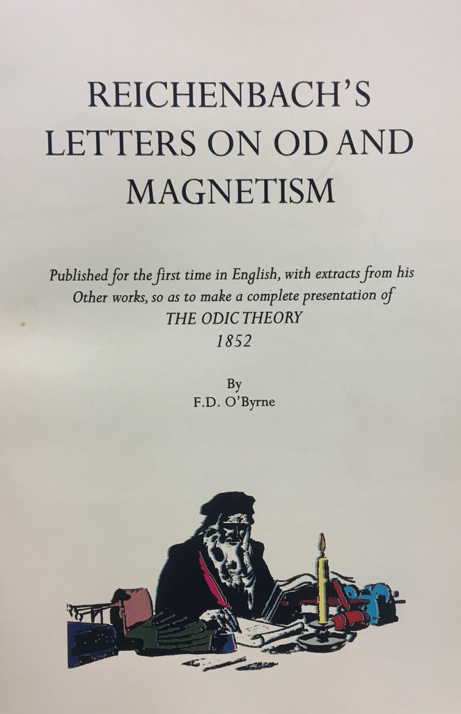 Reichenbach's Letters on OD and Magnetism by F.D. O'Byrne