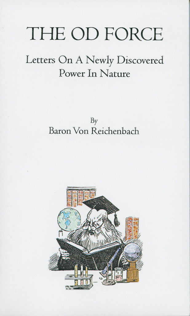 The OD Force by Baron Von Reichenbach