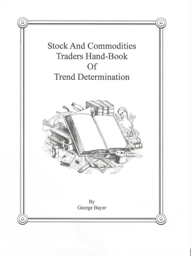 Stock and Commodities Traders  Hand-Book of Trend Determination