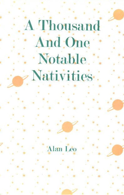 Thousand and One Notable Nativities: Astrologer's