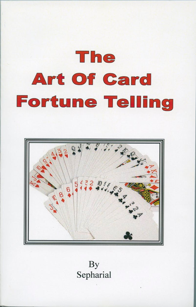 Art of Card Fortune Telling, The by Sepharial
