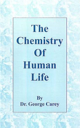 Chemistry Of Human Life, The