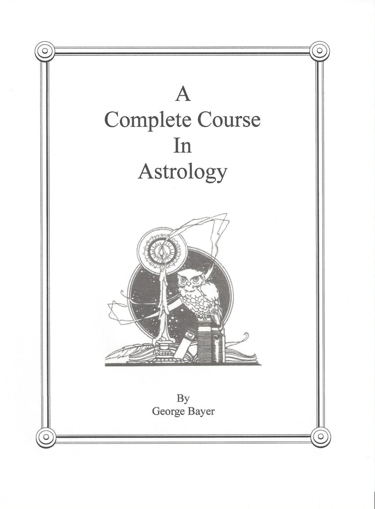 A Complete Course In Astrology