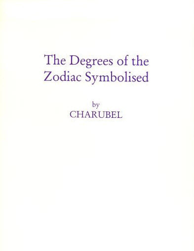 Degrees Of The Zodiac Symbolized By Charubel, The