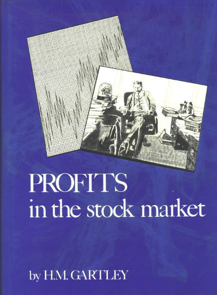 Slightly damaged - Profits In The Stock Market-hardcover- H.M. Gartley