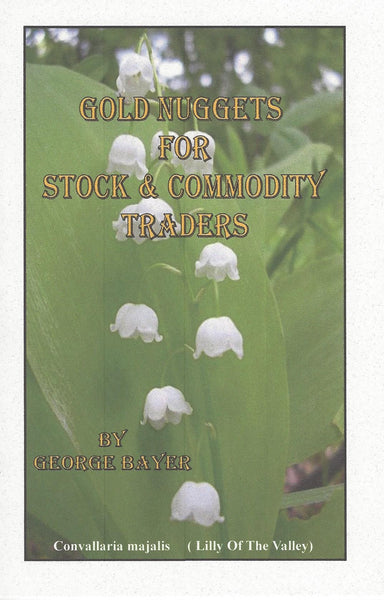 Gold Nuggets For Stock & Commodity Traders