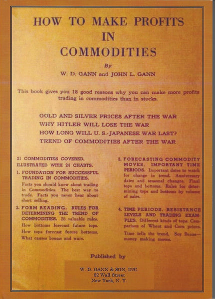 How To Make Profits In Commodities - 1941- flawed reprint