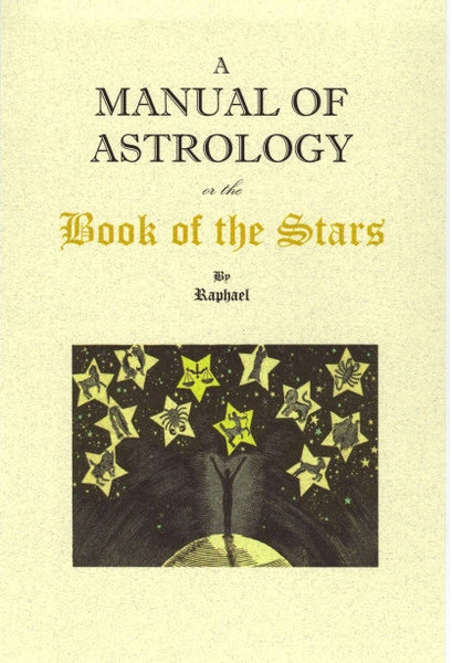 Manual Of Astrology OR Book Of The Stars