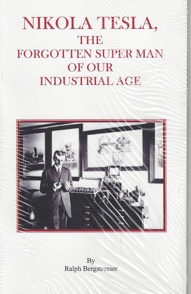 Forgotten Superman Of The Industrial Age-Nikola Tesla