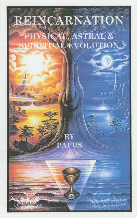 Reincarnation: Physical, Astral and Spiritual Evolution