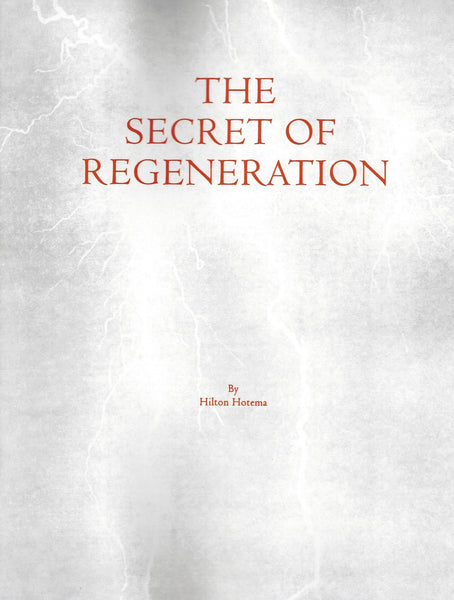 Secret of Regeneration by Hilton Hotema